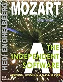 SPACE COMPRESSION [MOZART, THE INDEPENDENT AI SOFTWARE]: Arriving, Living In A NASA Server (Vol.1) (English Edition)