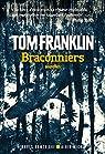 BRACONNIERS -NED par Franklin