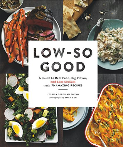 Low so good a guide to real food big flavor and less download low so good a guide to real food big flavor and less download pdf or read online forumfinder Gallery