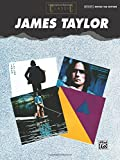 Classic James Taylor: Guitar/Vocal