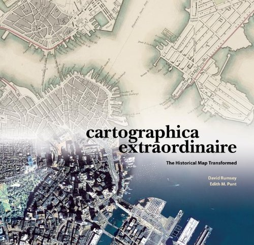Cartographica Extraordinaire The Historical Map Transformed