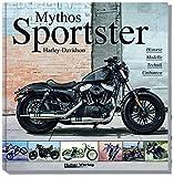 """Harley-Davidson """"Mythos Sportster"""": Historie, Modelle, Technik, Umbauten"""