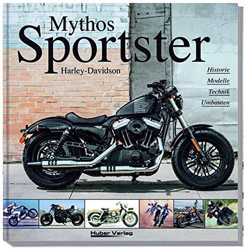 harley-davidson-mythos-sportster-historie-modelle-technik-umbauten