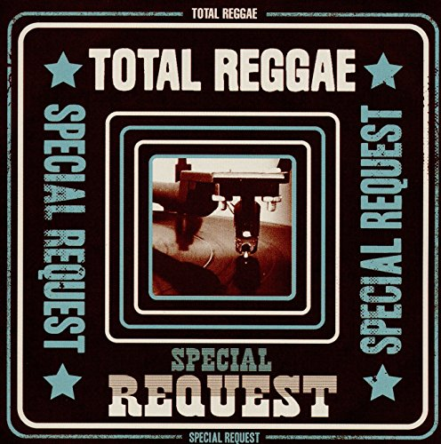 total-reggae-special-request