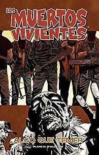 Los muertos vivientes #99 par Robert Kirkman