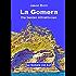 La Gomera: Die besten Attraktionen
