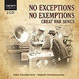 No Exceptions, No Exemptions - Lieder aus der Zeit des Ersten Weltkrieges