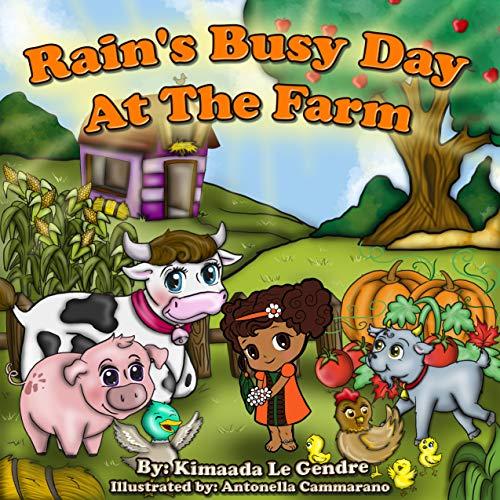 Rain's Busy Day At The Farm (Naturebella's Kids Books) (English Edition)