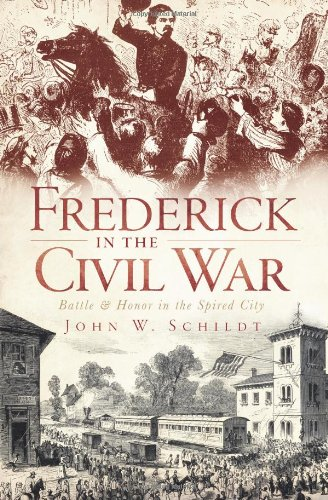 Frederick in the Civil War: Battle & Honor in the Spired City (Dc Villain Damen)