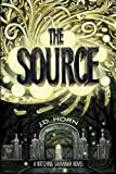 The Source (Witching Savannah) by J.D. Horn (2014-06-03)