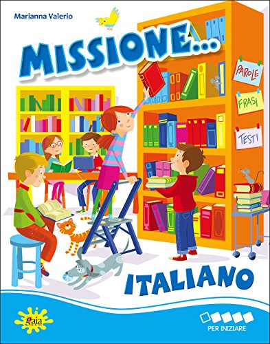 MISSIONE ITALIANO PER INIZIARE