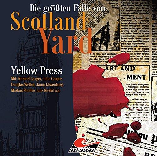 Die größten Fälle von Scotland Yard (26) Yellow Press - Maritim Produktionen 2017
