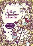Lisa und die Brombeerprinzessin (3). Viele Törtchen für ein Abenteuer von Marianne Efinger (28. Juli 2014) Gebundene Ausgabe
