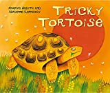 Tricky Tortoise (African Animal Tales, Band 14)