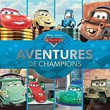 Cars : Aventures de champions