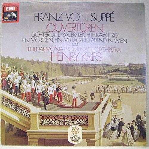 Franz von Suppé: Ouvertüren - Dichter Und Bauer • Leichte Kavallerie • Ein Morgen, Ein Mittag, Ein Abend In Wien u.a. [Vinyl] Morgen Suppe