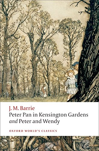 Peter Pan in Kensington Gardens ; Peter and Wendy