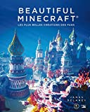 Beautiful Minecraft: Les plus belles créations des fans