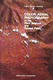 Color Aerial Photography in the Plant Sciences and Related Fields: Papers
