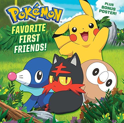 Favorite First Friends! (Pokémon) (Pictureback(R))