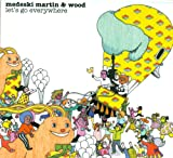 Songtexte von Medeski Martin & Wood - Let's Go Everywhere