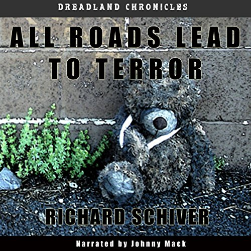 all-roads-lead-to-terror-dreadland-chronicles-book-1
