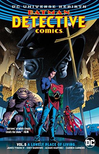 Batman Detective Comics Vol. 5: A Lonely Place of Living (Rebirth)