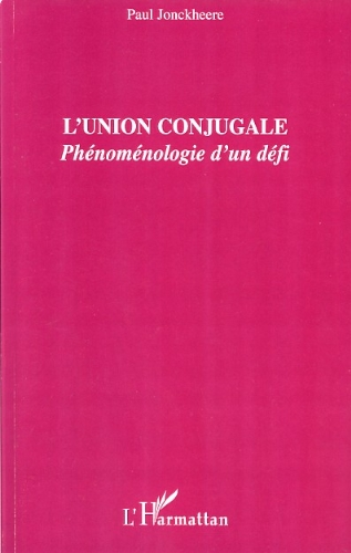 Livres L'union conjugale: Phénoménologie d'un défi pdf