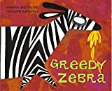 Greedy Zebra (African Animal Tales)
