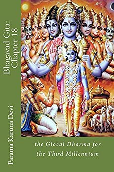 Bhagavad Gita: Chapter 18 (English Edition) di [Devi, Parama]