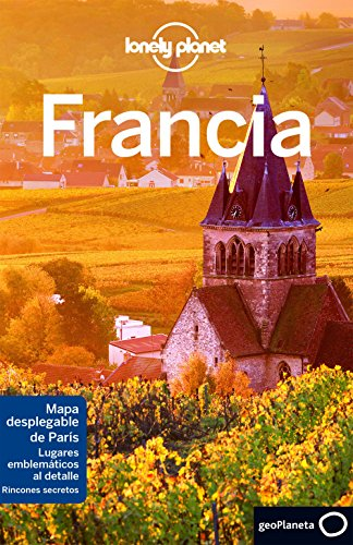 Francia 7 (Guías de País Lonely Planet)