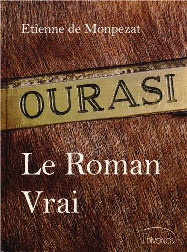 Ourasi : Le Roman Vrai