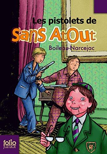 Sans Atout, 2:Les pistolets de Sans Atout par Boileau-Narcejac
