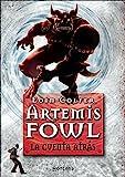 La cuenta atrás (Artemis Fowl 5) (Serie Infinita)
