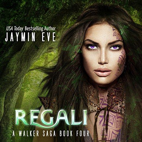 Regali: A Walker Saga, book 4 (Vier Regal)