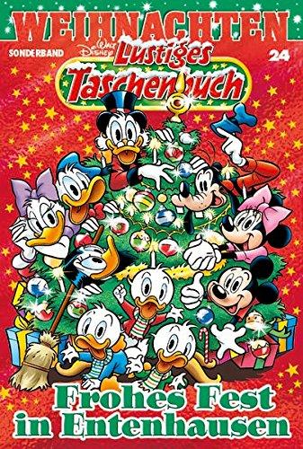 Lustiges Taschenbuch Weihnachten 24: Frohes Fest in Entenhausen