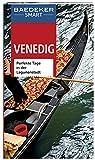 Baedeker SMART Reiseführer Venedig: Perfekte Tage in der Lagunenstadt - Hilke Maunder, Sally Roy, Carla Capalbo