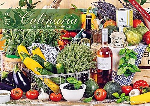 Culinaria 2018 - Der große Küchenkalender - Bildkalender (42 x 60 geöffnet) - Rezeptkalender - Küchenplaner