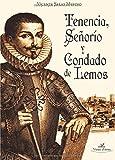 Tenencia, Se?¡Âor?-o y Condado de Lemos by Vicente Salas Merino (2014-10-06)