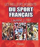 Les grands exploits du sport français