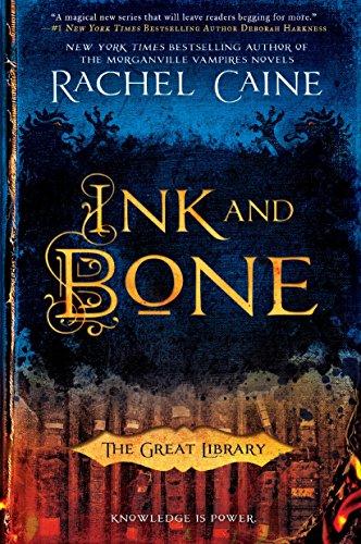 Buchseite und Rezensionen zu 'Ink and Bone (The Great Library, Band 1)' von Rachel Caine