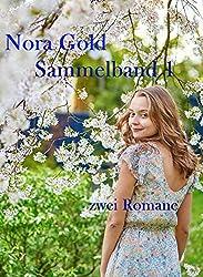 Nora-Gold-Sammelband 1: Der Smaragdgarten / Johannisnacht
