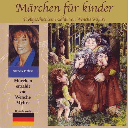 Norwegische Märchen Für Kinder (Erzählt Von Wenche Myhre
