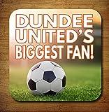 Dundee United's Biggest Fan Fußball Getränke Untersetzer–Geburtstag Geschenk/Strumpffüller