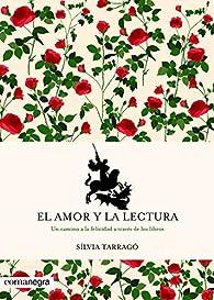 El amor y la lectura par Sílvia Tarragó Castrillón