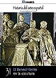 El Renacimiento en la escultura (Historia del Arte Español nº 31)