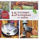 15 Bricolages écologiques et malins