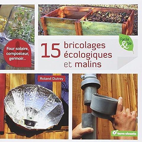 15 Bricolages écologiques et