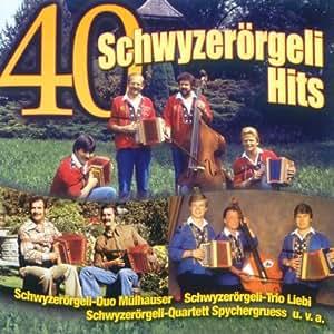 40 schwyzerörgeli hits musique traditionnelle suisse jouée a l'accordeon diatonique