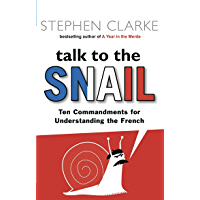 Talk to the Snail (English Edition)